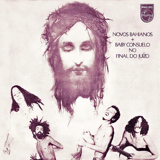 Novos Bahianos + Baby Consuelo - No Final do Juízo (1971)