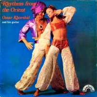 Omar Khorshid (عمر خورشيد) - Rhythms From The Orient (1974)