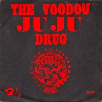 R. Pultek - The Voodou Juju Drug (1969)