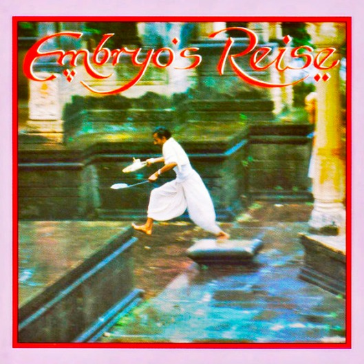 Embryo - Embryo's Reise (1979)